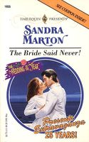 The Bride Said Never! / The Greek's Unwilling Bride