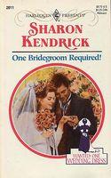 One Bridegroom Required!