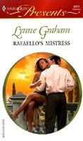 Rafaello's Mistress by Lynne Graham