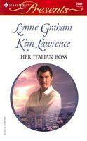 Her Italian Boss: Rafael's Proposal