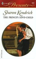 The Prince's Love-child by Sharon Kendrick