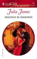 Shackled by Diamonds by Julia James