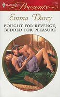 Bought For Revenge, Bedded For Pleasure