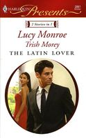 The Latin Lover: The Greek Tycoon's Inherited Bride