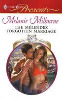 The Melendez Forgotten Marriage