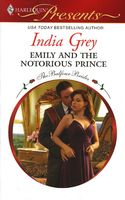 Emily's Innocence / Emily and the Notorious Prince by India Grey