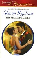 His Majesty's Child by Sharon Kendrick