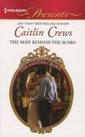 Man Behind the Scars by Caitlin Crews
