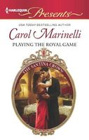 Playing the Royal Game by Carol Marinelli