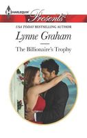 The Billionaire's Trophy by Lynne Graham