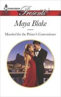 Married for the Prince's Convenience by Maya Blake