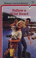 Follow a Wild Heart