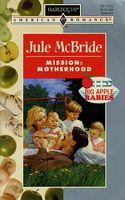 Mission: Motherhood
