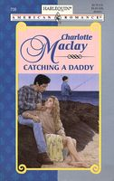 Catching a Daddy