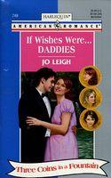 If Wishes Were...Daddies