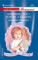Surprise, Doc! You're a Daddy