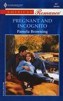 Pregnant and Incognito