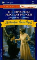 The Improperly Pregnant Princess