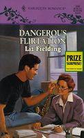 Dangerous Flirtation