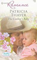 The Cowboy's Baby / Her Baby Wish