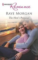 The Heir's Proposal by Raye Morgan