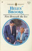 Fire Beneath the Ice