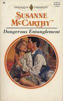 Dangerous Entanglement