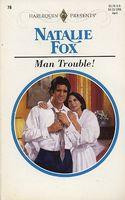 Man Trouble!