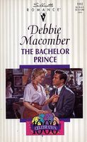 The Bachelor Prince by Debbie Macomber