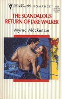 The Scandalous Return of Jake Walker