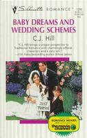 Baby Dreams and Wedding Schemes