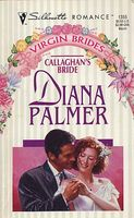Callaghan's Bride by Diana Palmer
