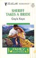Sheriff Takes a Bride by Gayle Kaye