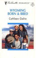 Wyoming Born & Bred