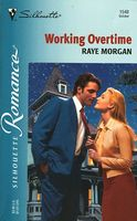 Working Overtime by Raye Morgan