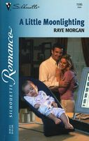 A Little Moonlighting by Raye Morgan