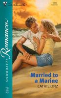 Married to a Marine by Cathie Linz