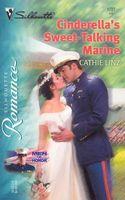 Cinderella's Sweet-Talking Marine
