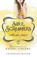 Soul Screamers, Volume Three
