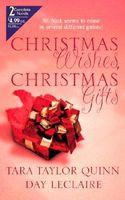 Christmas Wishes, Christmas Gifts