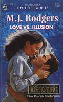 Love vs. Illusion