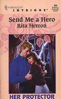 Send Me a Hero