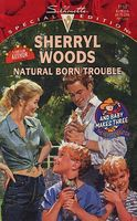 Natural Born Trouble