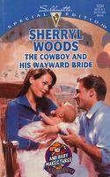The Cowboy and His Wayward Bride