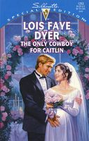 The Only Cowboy for Caitlin