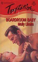 Boardroom Baby