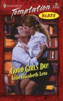 Good Girls Do!