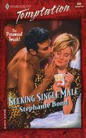 Seeking Single Male