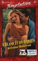 Blame It on Babies