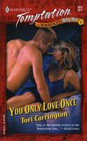 You Only Love Once